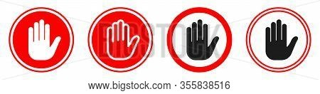 Hand Forbidden Signs. Set Of Blocking Signs With Hand Icon. Vector Illustration. Stop Sign. No Entry