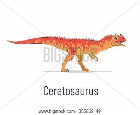 Ceratosaurus. Theropoda Dinosaur. Colorful Vector Illustration Of Prehistoric Creature Ceratosaurus