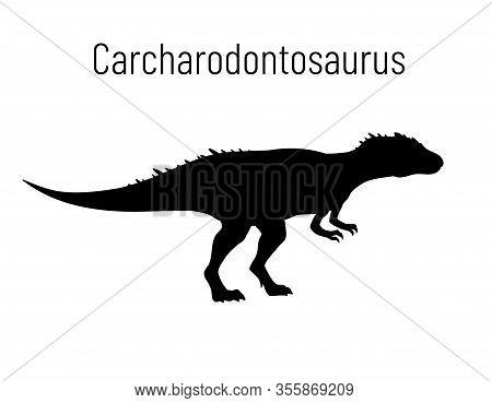 Carcharodontosaurus. Theropoda Dinosaur. Monochrome Vector Illustration Of Silhouette Of Prehistoric