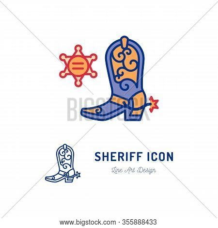 Sheriff Icon, Cowboy Sign. Country Music And Culture Concept. Linear Style Icons Of Cowboy Boots And