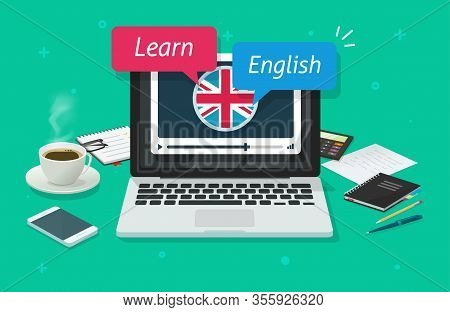 Study English Online On Laptop Computer Or Education Of Foreign Language Lesson On Pc On Desk Table