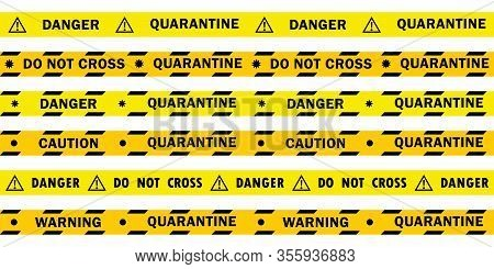 Set Of Yellow Lines With Different Inscriptions About The Danger Of The Virus, Quarantine And Corona