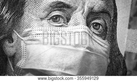 Covid-19 Coronavirus, Finance And Crisis Concept, Us President Franklin`s Eyes And Face Mask On 100