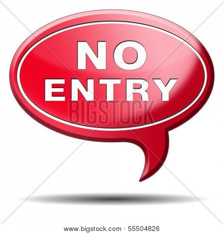 no entry access denied staff and members only password required restricted area