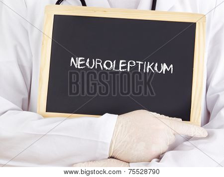 Doctor Shows Information: Neuroleptics In German Language