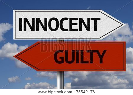 Creative sign with the message - Innocent, Guilty