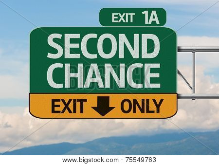 Creative Second Chance Exit Only, Road Sign