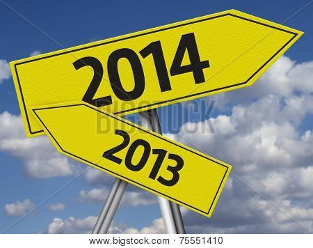 Yellow road sign shows that 2013 year is in the past and 2014 is in the future.