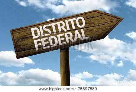 Distrito Federal, Brazil wooden sign on a beautiful day