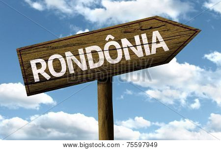 Rondonima, Brazil wooden sign on a beautiful day