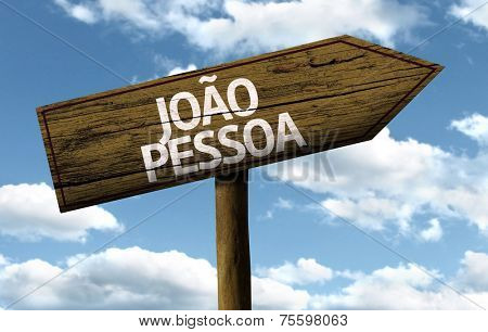 Jo�£o Pessoa, Brazil wooden sign on a beautiful day