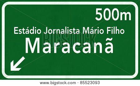 Stadium Jornalista Mario Filho alias Maracana Brazil Highway Road Sign