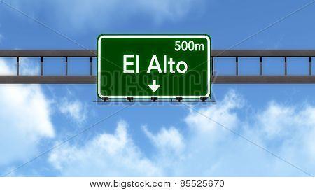 El Alto Bolivia Highway Road Sign