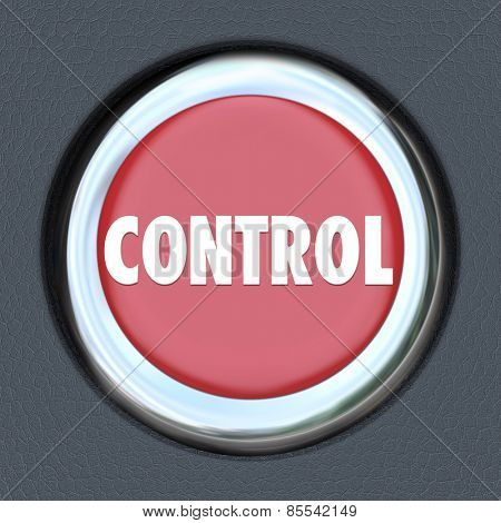 Control word on red car start or ignition button to illustrate having power, leadership, management, supervision or total oversight over a group, business, company or project