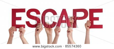 Many People Hands Holding Red Straight Word Escape
