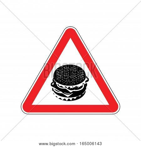 Attention Hamburger. Dangers Of Red Road Sign. Burger Fast Food Caution