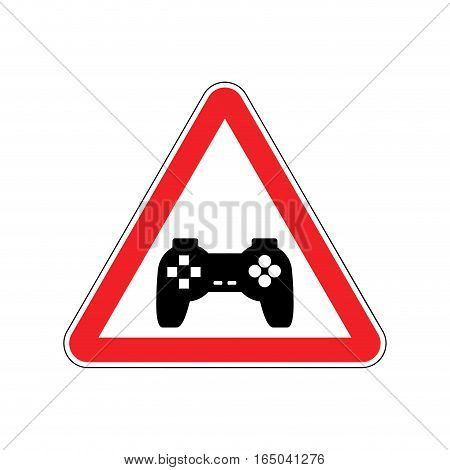 Attention Video Games. Dangers Of Red Road Sign Gamepad. Caution Joystick. Gadget Console. Videogame