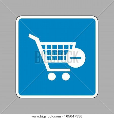 Vector Shopping Cart With Remove Sign. White Icon On Blue Sign A