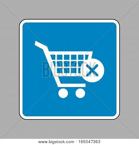 Shopping Cart With Delete Sign. White Icon On Blue Sign As Backg