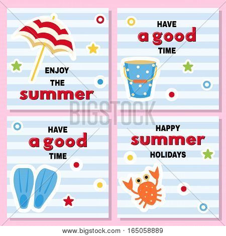 Set of cheerful backgrounds for summer time with bright icons and good wishes. Umbrella bucket fins crab on a striped background and inscriptions.