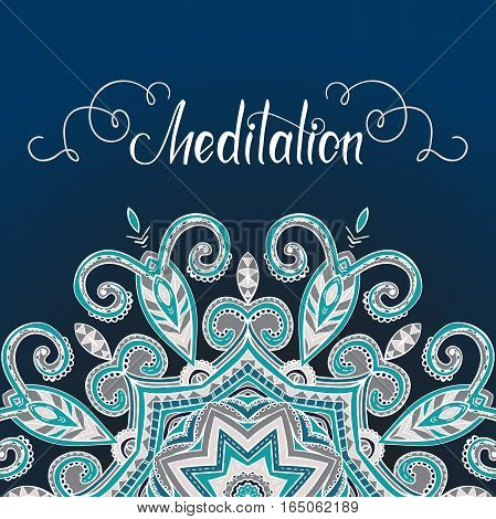 Vector oriental mandala with place for text, hand-drawn mandala border, decorative background with colorful ornament, Islam, Arabic, Indian, ottoman motifs, Meditation lettering, EPS 10