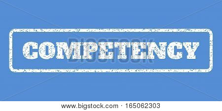 White rubber seal stamp with Competency text. Vector caption inside rounded rectangular frame. Grunge design and dirty texture for watermark labels. Horisontal sign on a blue background.