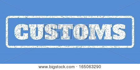 White rubber seal stamp with Customs text. Vector message inside rounded rectangular shape. Grunge design and dust texture for watermark labels. Horisontal sticker on a blue background.