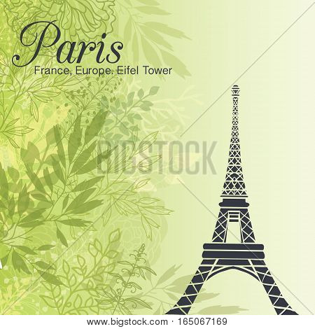 Vector Paris Eifel Tower On Green Leaves Spring Background. Great For Travel In France Card, Poster, Party Invitation. Pastel green colors in fresh modern style.
