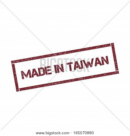 Made In Taiwan Rectangular Stamp. Textured Red Seal With Text Isolated On White Background, Vector I