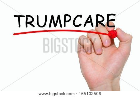 Hand writing inscription Trumpcare with marker concept