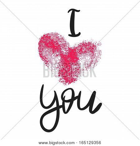 Romantic poster with hand lettering and fingerprint heart. Black handwritten phrase I Love You and pink thumbprint isolated on white. Vector Decorative illustration for Valentines day or wedding