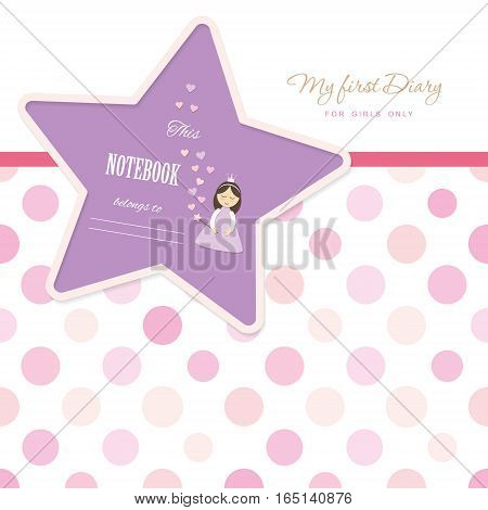 Cute template for notebook cover for girls. My first Diary. Included seamless polka dot pattern in pastel pink. Vector EPS10.