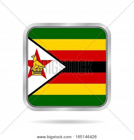 National flag of Zimbabwe. Shiny metallic gray square button with shadow.
