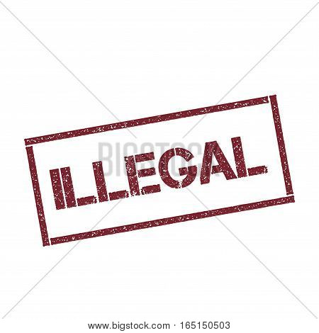 Illegal Rectangular Stamp. Textured Red Seal With Text Isolated On White Background, Vector Illustra