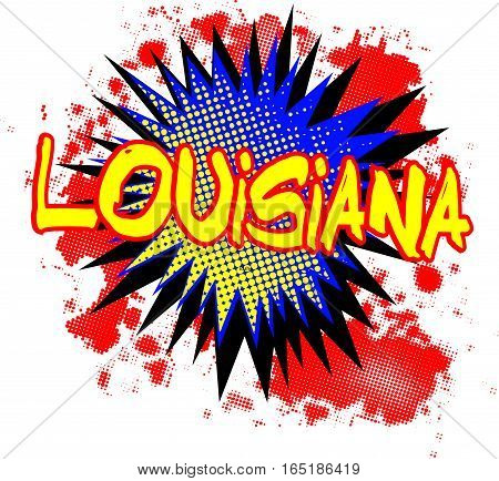 A comic cartoon style Louisiana exclamation explosion over a white background.