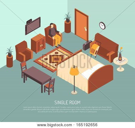 Hotel single room with bed carpet table guest in armchair and his luggage isometric poster vector illustration