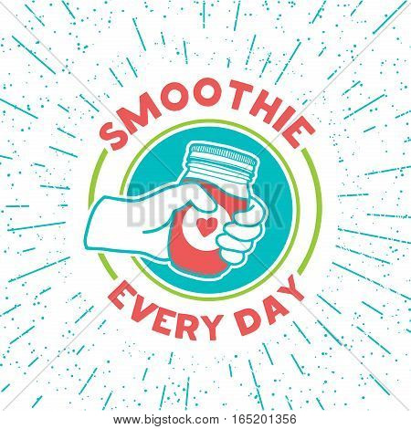 Retro vintage logo for smoothie shop.  Logo with smoothie jar and hand. Symbol, label, badge for store with drinks.  Design for smoothie every day. Vector.