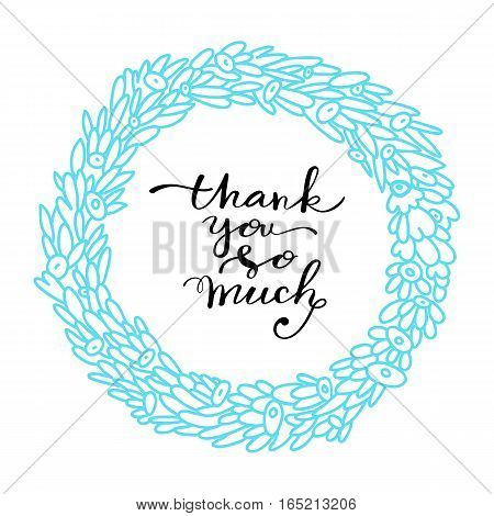 Vector floral colorful cute background with hand drawn lettering. Modern brush calligraphy with ink illustration. Thanksgiving phrase for your design. Thank you .