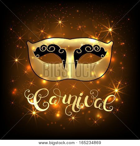Golden mask with callygraphy on star lights background. Carnival text for Mardi Gras or Venetian masquerade festival. Vector Illustration.