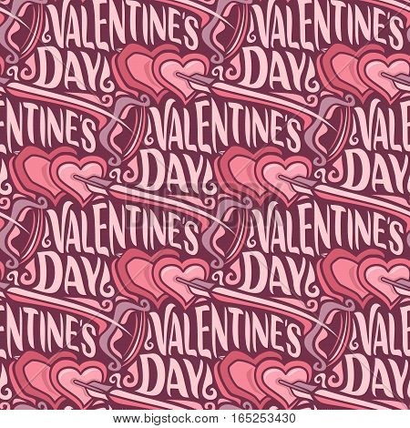 Vector seamless pattern for Happy Valentine's Day: bow and flying arrow in hearts on wrapping paper for gift, background with lettering valentines day, abstract holiday decoration with text.