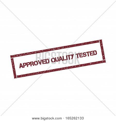 Approved Quality Tested Rectangular Stamp. Textured Red Seal With Text Isolated On White Background,