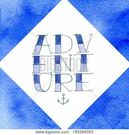 Adventure lettering. Hand-drawn tattoo font - word and anchor on the white background.
