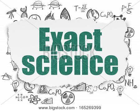 Science concept: Painted green text Exact Science on Torn Paper background with  Hand Drawn Science Icons