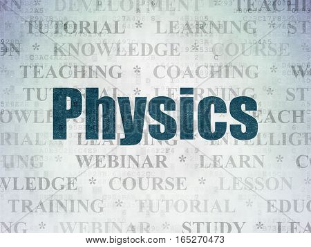 Education concept: Painted blue text Physics on Digital Data Paper background with   Tag Cloud