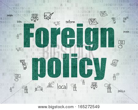 Political concept: Painted green text Foreign Policy on Digital Data Paper background with  Hand Drawn Politics Icons