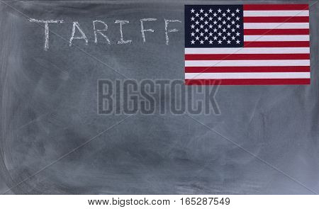 Chalkboard with USA flag and tariff writing