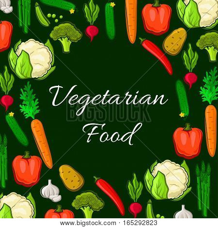 Farm vegetables poster of veggies harvest cauliflower and broccoli cabbage, chili and bell pepper, radish and carrot, potato and cucumber, asparagus, garlic and green peas. Vector vegetarian organic healthy food nutrition