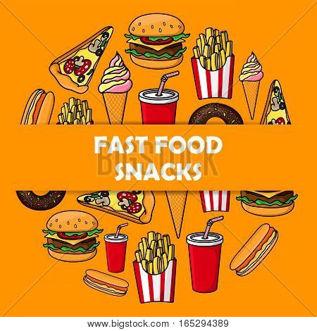 Fast Food snacks poster of cheeseburger burger and pizza slice, french fries, hot dog sandwich and hamburger, ice cream and donut dessert, soda or coffee. Fastfood menu design for takeaway or delivery
