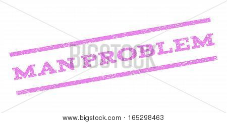 Man Problem watermark stamp. Text tag between parallel lines with grunge design style. Rubber seal stamp with dirty texture. Vector violet color ink imprint on a white background.
