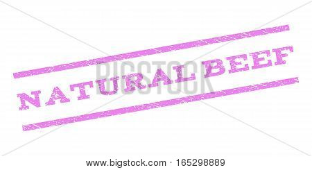 Natural Beef watermark stamp. Text tag between parallel lines with grunge design style. Rubber seal stamp with dust texture. Vector violet color ink imprint on a white background.